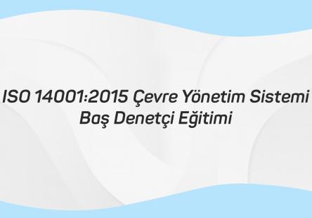 ISO 14001 2015 Çevre Yönetim Sistemi – Baş Denetçi Eğitimi