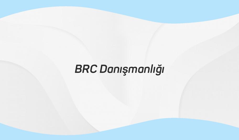 BRC Danışmanlığı