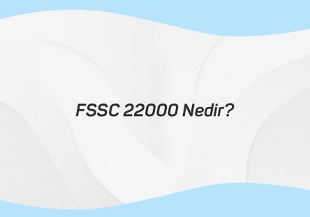 FSSC 22000 Nedir